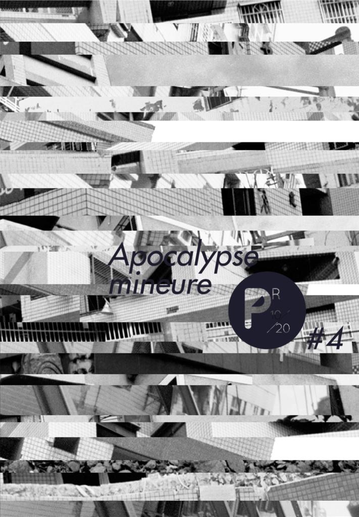 PR10/20 #4 Apocalypse mineure